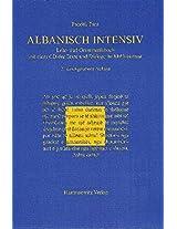 Albanisch Intensiv: Lehr- Und Grammatikbuch Mit Einer Audio-cd Der Texte Und Dialoge Im Mp3-format