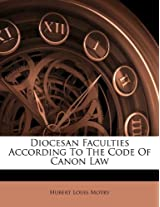 Diocesan Faculties According to the Code of Canon Law
