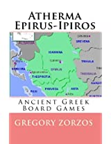 Atherma Epirus - Ipiros: Ancient Greek Board Games