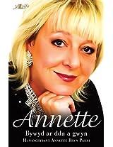 Bywyd ar Ddu a Gwyn: Hunangofiant Annette Bryn Parri (Welsh Edition)