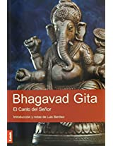 Bhagavad Gita: El Canto del Senor