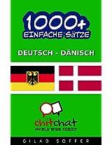 1000+ Einfache Sätze Deutsch - Dänisch (Geplauder Weltweit) (German Edition)