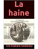 La haine (French Edition)