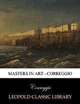 Masters in Art - Correggio