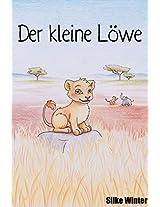 Der kleine Löwe: Brüllen will gelernt sein! (German Edition)