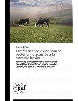 Caracterisation D'Une Souche Bacterienne Adaptee a la Mamelle Bovine