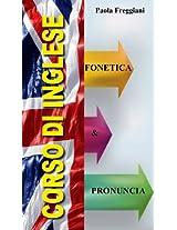 Pillole di Inglese: Fonetica e Pronuncia (Italian Edition)