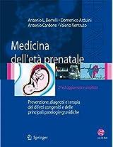 Medicina dell'étà prenatale: Prevenzione, diagnosi e terapia dei difetti congeniti e delle principali patologie gravidiche