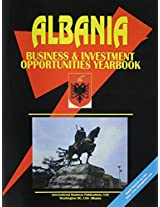 Albania Business & Investment Opportunities Yearbook