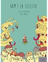 Kam e la felicità (Graphic Novel) (Italian Edition)