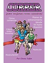 CORRER, para mujeres como nosotras (Spanish Edition)