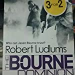 The bourne dominion - Robert ludlums