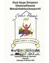Port Hope Simpson Historiallinen Metsanhakkuukaupunki: Newfoundland Ja Labrador, Kanada: Volume 10 (Port Hope Simpson Mysteerit)