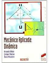 Mecanica Aplicada/ Applied Mechanics: Dinamica/ Dynamics (Ingenieria)