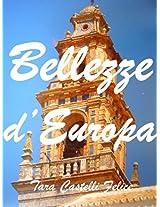 Bellezze d'Europa (Italian Edition)