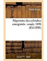 Repertoire Des Cylindres Enregistres: Annee 1898 (Savoirs Et Traditions)
