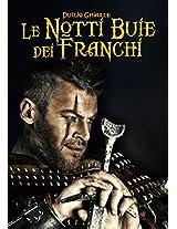 Le notti buie dei Franchi (Italian Edition)