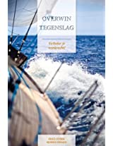 Overwin Tegenslag (Dutch Edition/ Nederlandse Editie)