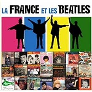 La France et les Beatles Vol.2