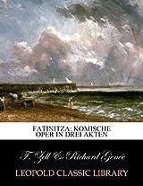 Fatinitza: komische Oper in drei Akten
