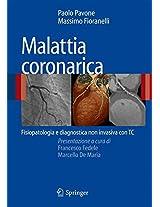 Malattia coronarica: Fisiopatologia e diagnostica non invasiva con TC