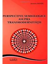 Perspective semiologice asupra transmodernitatii
