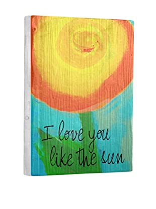 Lisa Weedn I Love You Like The Sun Reclaimed Finished Wood Portrait