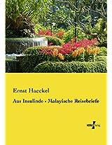 Aus Insulinde - Malayische Reisebriefe (German Edition)