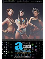 Dance a Gogo: Sexy Nightclub Workout Series