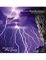 10,000 Thunderstorms: The Spirit of Evolution