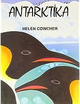 Antarctica: Antarktika (Helen Cowcher series)