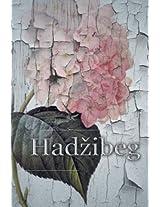 Hadzibeg: Volume 1