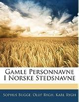 Gamle Personnavne I Norske Stedsnavne