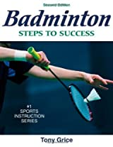Badminton: Steps to Success (Steps to Success Activity Series)