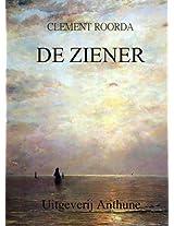 De Ziener (Een verhaal over liefde, hoop en geloof.) (Dutch Edition)