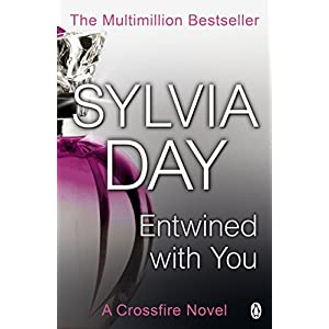 Entwined with You: Crossfire Novel
