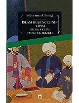 Islam Dusuncesinin Yapisi: Selef/ Kelam/ Tasavvuf/ Felsefe (Dergah Yayinlari)