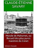 Morale de Mahomet, ou Recueil des plus pures maximes du Coran (French Edition)