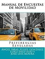 Manual de Encuestas de Movilidad: Preferencias Reveladas