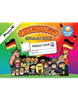 German Book Primary: Level 1 (Cosmoville Series)