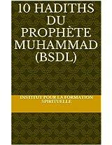 10 Hadiths du Prophète Muhammad (BSDL)