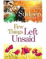 Few Things Left Unsaid By Sudeep Nagarkar