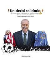 Un derbi solidario 2.: Historias azules y rojiblancas por una buena causa (Spanish Edition)