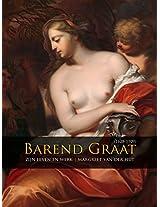 Barend Graat (1628-1709): Zijn Leven en Werk