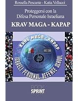 Proteggersi con la Difesa Personale Israeliana KRAV MAGA-KAPAP