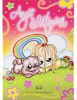 Angie Y Vitamina/ Angie And Vitamina