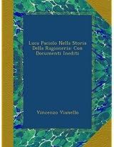 Luca Paciolo Nella Storia Della Ragioneria: Con Documenti Inediti