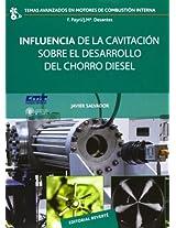 Influencia de la cavitación sobre el desarrollo del chorro Diesel