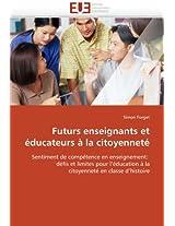 Futurs Enseignants Et Educateurs a la Citoyennete (Omn.Univ.Europ.)