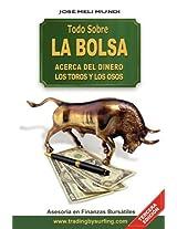 Todo Sobre La Bolsa: Acerca De Los Toros